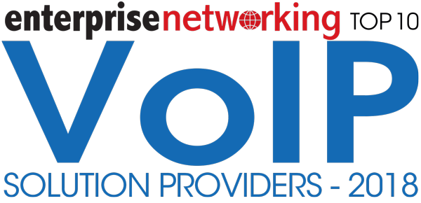 2018 Enterprise Networking Top 10 VoIP Solution Providers Award